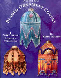 Accent on Beaded Ornament Covers book - beading Karen DeSousa