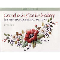 Crewel & Surface Embroidery - Inspirational Floral Designs book