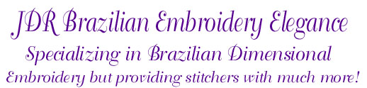 JDR Brazilian Elegance, Striving To keep you Wrapped In Stitches!